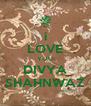 i LOVE YOU DIVYA SHAHNWAZ - Personalised Poster A4 size