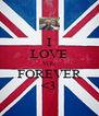 I LOVE YOU FOREVER <3 - Personalised Poster A4 size