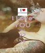 I Love YOU Girl ?? ?? - Personalised Poster A4 size