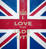 I LOVE YOU JADE  OTT - Personalised Poster A4 size