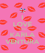 I LOVE YOU KARLA VENTURA - Personalised Poster A4 size