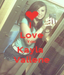 I  Love You  Kayla  Vallene - Personalised Poster A4 size
