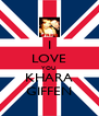 I LOVE YOU  KHARA GIFFEN - Personalised Poster A4 size