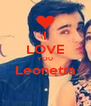 I LOVE YOU Leonetta  - Personalised Poster A4 size