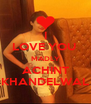 I LOVE YOU  MADLY ACHINT KHANDELWAL - Personalised Poster A4 size