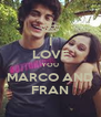 I LOVE YOU MARCO AND FRAN - Personalised Poster A4 size