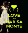 (  I  ) LOVE YOU MARISA MONTE - Personalised Poster A4 size