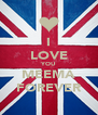 I LOVE YOU MEEMA FOREVER - Personalised Poster A4 size