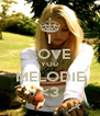 I LOVE YOU MELODIE <3 - Personalised Poster A4 size
