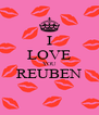 I LOVE YOU REUBEN  - Personalised Poster A4 size