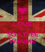 I LOVE YOU SGATJEE WJNMK - Personalised Poster A4 size
