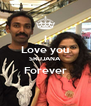I Love you SRUJANA Forever  - Personalised Poster A4 size