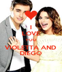 I LOVE YOU VIOLETTA AND DIEGO - Personalised Poster A4 size