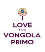 I LOVE YOU VONGOLA PRIMO - Personalised Poster A4 size