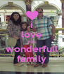 i love you wonderfull family - Personalised Poster A4 size
