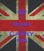 i loves ki ki CARRY ON - Personalised Poster A4 size