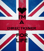 I'M A DIRECTIONER FOR LIFE - Personalised Poster A4 size