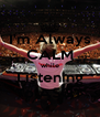I'm Always CALM while Listening To ASOT - Personalised Poster A4 size