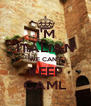 I'M ITALIAN WE CAN'T KEEP CAML - Personalised Poster A4 size