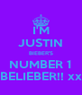I'M JUSTIN BIEBER'S NUMBER 1 BELIEBER!! xx - Personalised Poster A4 size