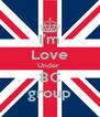 I'm Love Under  8C group - Personalised Poster A4 size