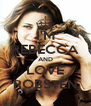 I'M REBECCA AND LOVE ROBSTEN - Personalised Poster A4 size