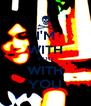 I'M WITH YOU WITH YOU - Personalised Poster A4 size