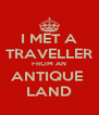 I MET A TRAVELLER FROM AN ANTIQUE  LAND - Personalised Poster A4 size