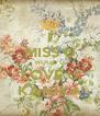 I MISS U HUGG U LOVE U KANIKA - Personalised Poster A4 size