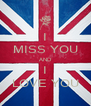 I MISS YOU AND I LOVE YOU - Personalised Poster A4 size