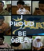 I PROUD TO BE 9BEAT - Personalised Poster A4 size