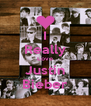 I Really Love Justin Bieber - Personalised Poster A4 size