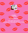 I really  Love you Davony Dione  You are very cute Thanks you My baby for your love!!! - Personalised Poster A4 size