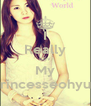 I Really Luv My Princesseohyun - Personalised Poster A4 size