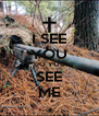 I SEE YOU DO YOU SEE ME - Personalised Poster A4 size