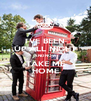 I'VE BEEN UP ALL NIGHT AND NOW TAKE ME HOME - Personalised Poster A4 size