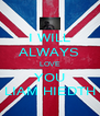 I WILL ALWAYS LOVE YOU LIAM HIEDTH - Personalised Poster A4 size