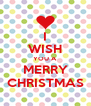I WISH YOU A MERRY CHRISTMAS - Personalised Poster A4 size