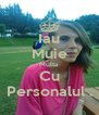 Iau Muie Multa Cu Personalul . - Personalised Poster A4 size