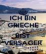 ICH BIN GRIECHE DU  BIST VERSAGER - Personalised Poster A4 size
