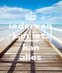 iedereen kan iets niemand kan alles - Personalised Poster A4 size
