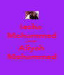 Iesha  Mohammed Loves Aliyah Mohammed - Personalised Poster A4 size