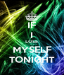IF I LOSE MYSELF TONIGHT - Personalised Poster A4 size