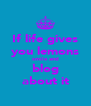 If life gives you lemons smile and blog about it - Personalised Poster A4 size