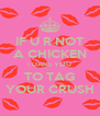 IF U R NOT A CHICKEN I DARE YOU TO TAG YOUR CRUSH - Personalised Poster A4 size