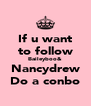 If u want to follow Baileyboo& Nancydrew Do a conbo - Personalised Poster A4 size