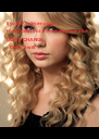 If yo are lucky enough  to be different from everyone else  DON'T CHANGE -Taylor Swift - Personalised Poster A4 size