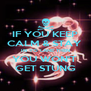 IF YOU KEEP CALM & STAY  IN YO LANE THEN YOU WON'T  GET STUNG - Personalised Poster A4 size