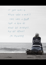 If you want to  know what a man's  like, take a good  look at how he  treats his inferiors,  not his equals.  - J.K. Rowling - Personalised Poster A4 size
