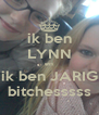 ik ben LYNN en ik ben JARIG bitchesssss - Personalised Poster A4 size